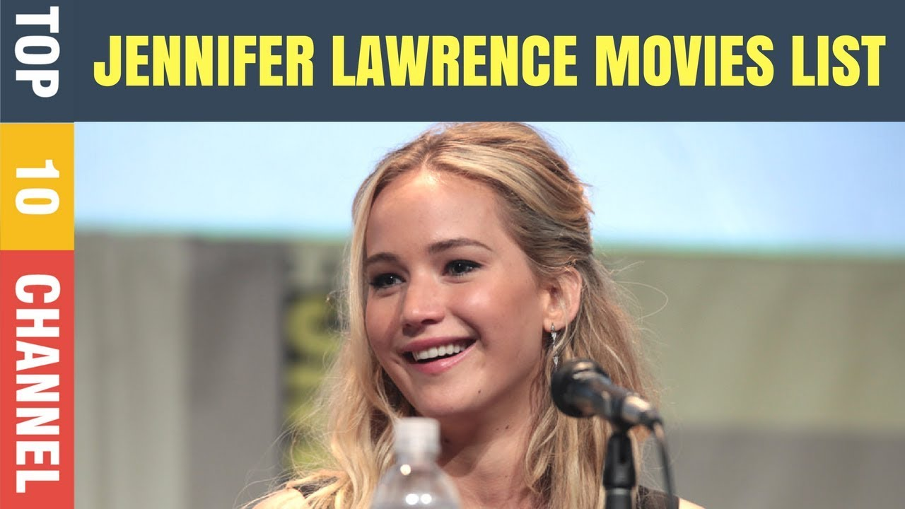 Top 10 Jennifer Lawrence Movies | Jennifer Lawrence movies ...