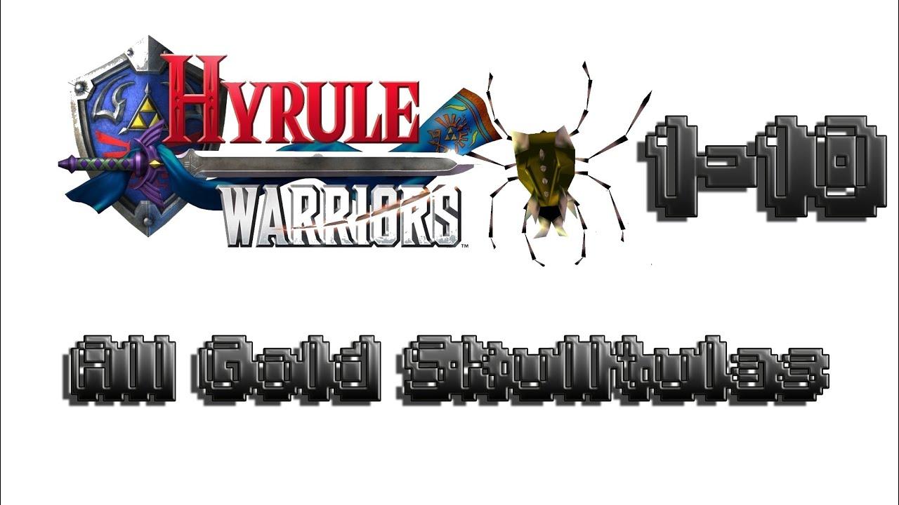 Hyrule Warriors 100 Walkthrough Gold Skulltula 1 10 All Gold Skulltulas Legend Mode Normal Youtube