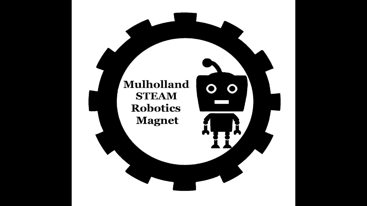 2020 Mulholland S.T.E.A.M. Robotics Virtual Magnet Tour