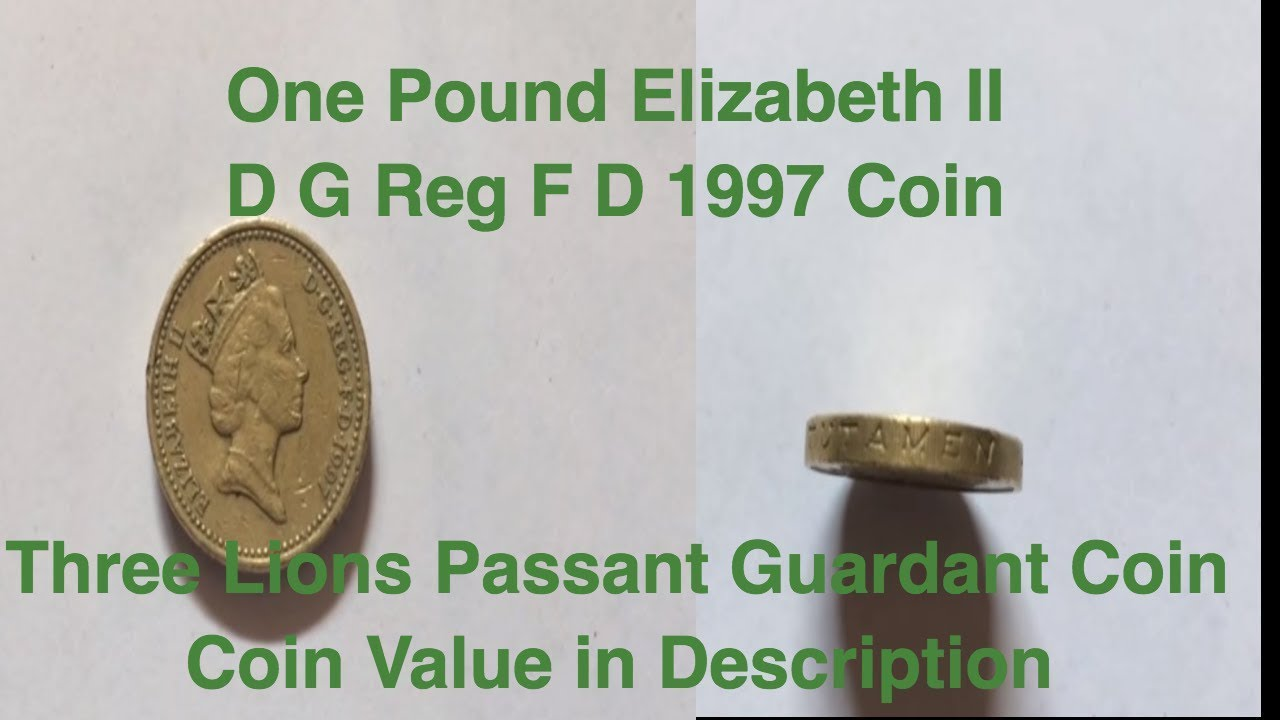 One Pound Elizabeth II D G Reg F D 1997 Coin || Three Lions Passant  Guardant Coin|Coin Value in Desc
