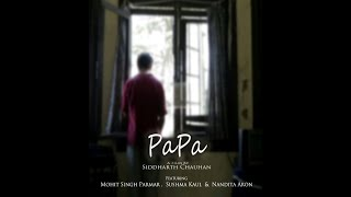 PAPA | Official Trailer | Siddharth Chauhan