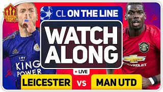 LEICESTER vs MANCHESTER UNITED With MARK GOLDBRIDGE LIVE