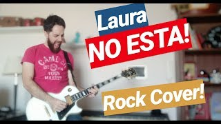 Gambar cover Laura no esta 🏃🏼‍♀️ - Nek / Rock Cover
