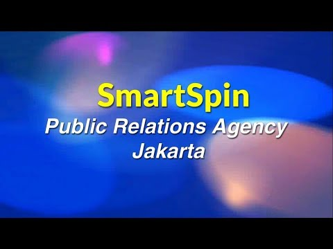 Profile SmartSpin Public Relations Agency Jakarta, Indonesia