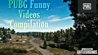 PUBG FUNNY VIDEOS/Moments COMPILATION.