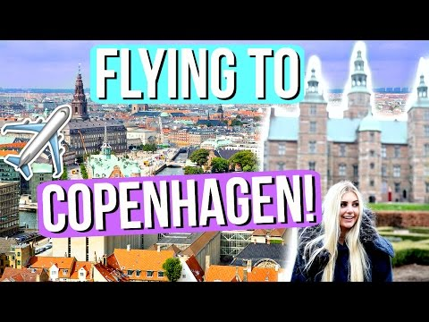 FLYING TO COPENHAGEN!