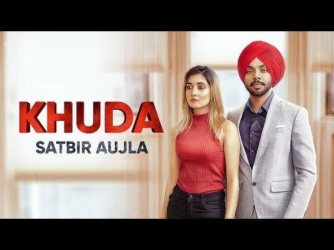 khuda-:-satbir-aujla-(-full-song-)-latest-punjabi-songs-2019-|-geet-mp3