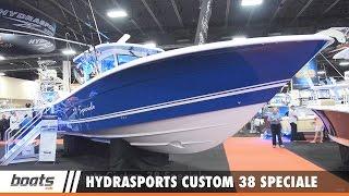 Hydrasports Custom 38 Speciale: First Look Video Sponsored by United Marine Underwriters