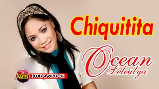 CHIQUITITA - OCEAN LELEULYA - KEVINS MUSIC PRODUCTION  ( OFFICIAL VIDEO MUSIC )