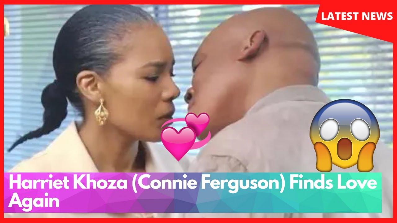 Harriet Khoza (Connie Ferguson) Finds Love Again