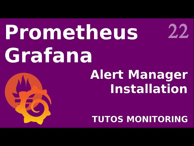 PROMETHEUS - 22. ALERT MANAGER : GEREZ VOS NOTIFICATIONS