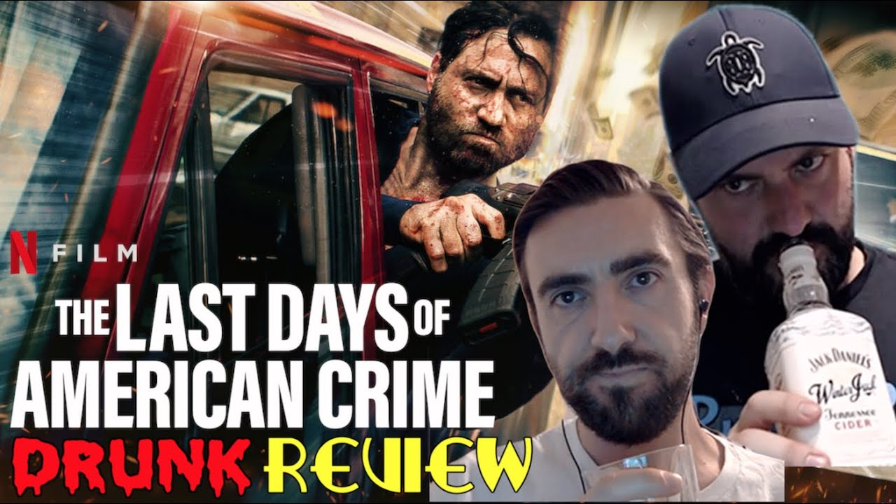 The Last Days Of American Crime Drunk Review Youtube