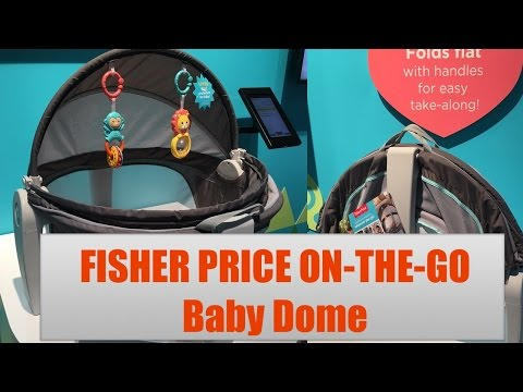 NEW Fisher Price On The Go Baby Dome