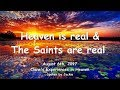 HEAVEN IS REAL & THE SAINTS ARE REAL ❤️ Clare's Experiences in Heaven from August 6, 2017