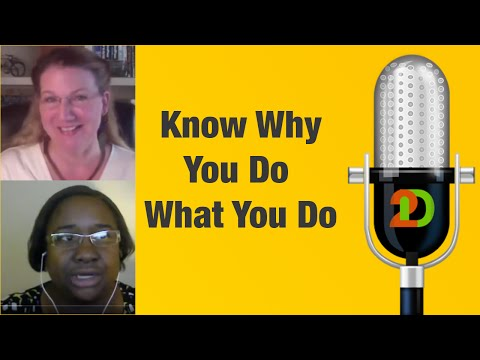 2D Web Solutions - Episode #8; Know Why You Do What You Do