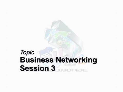 Credo Bonde Business Brief Session 3 Business Networking