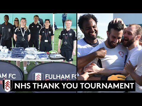 NHS Thank You Tournament 🦸♂️ | Fulham FC Foundation