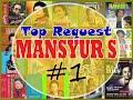 MANSYUR S - TOP REQUEST PART 1 #HQ