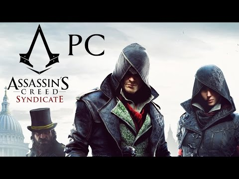 Assassins Creed Syndicate PC Gameplay - IS IT GOOD ON PC???