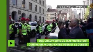 Les chauffeurs de taxi québecois en colère contre Uber