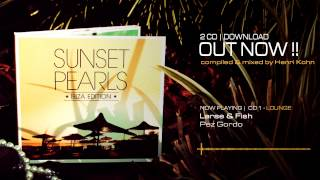 Sunset Pearls - Ibiza Edition (Compiled & Mixed by Henri Kohn) - Official Trailer (HD)