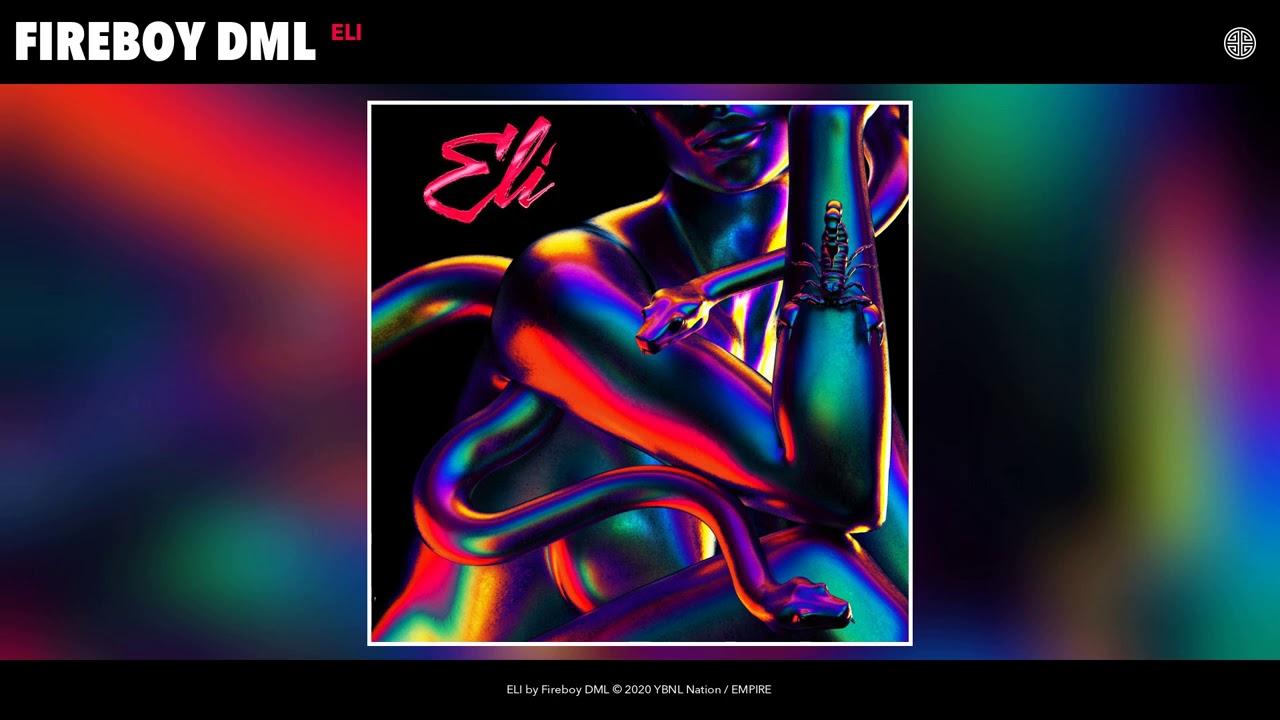 New Music: Fireboy DML - ELI