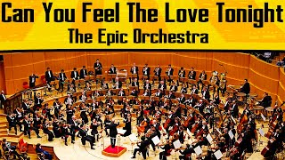 Elton John - Can You Feel The Love Tonight | Epic Orchestra