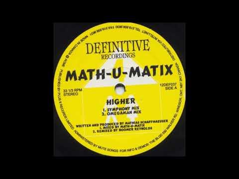 Math-U-Matix - Higher (Symphony Mix) (1996)