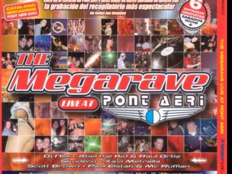 The Megarave Live At Pont Aeri CD3 Mixed by Scott Brown & Dj Paul & Mc Ruffian
