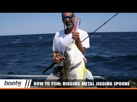 How to Fish: Rigging Metal Jigging Spoons