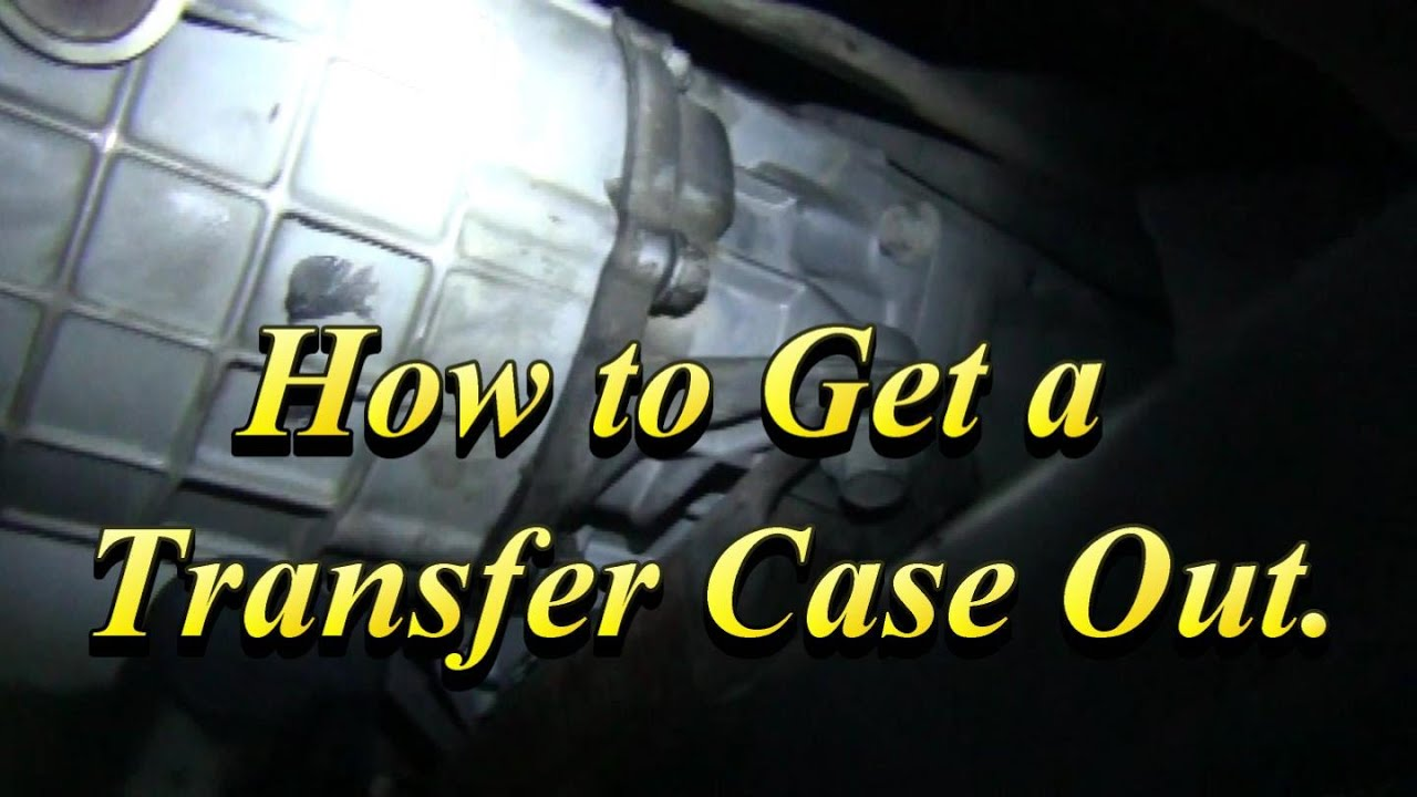 Transfer Case Remove Install Help  YouTube