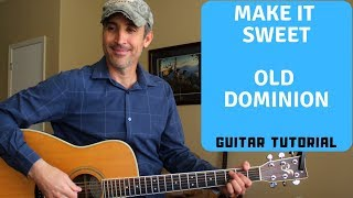 Make It Sweet - Old Dominion | Guitar Tutorial Video