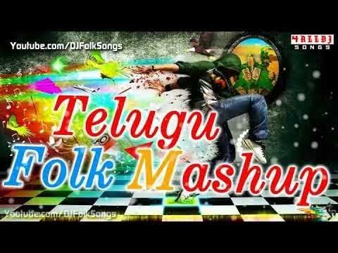 Folk mash-up 2018 ~Dj Sai Teja Sdpt