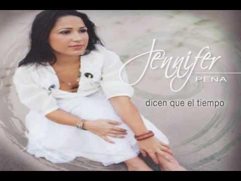 Jennifer Peña - Dicen que el tiempo (CD completo)