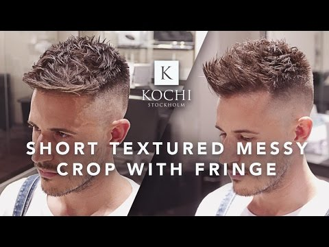 Men´s Hairstyle 2017 | Short Textured Messy Crop With Fringe By Kochi