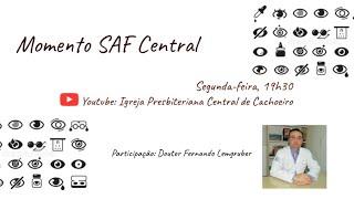 Momento SAF Central - 05 de outubro de 2020