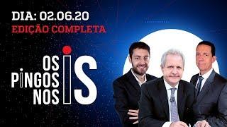 Os Pingos Nos Is - 02/06/20 - Ataque hacker / Antifas terroristas / Malala palpiteira