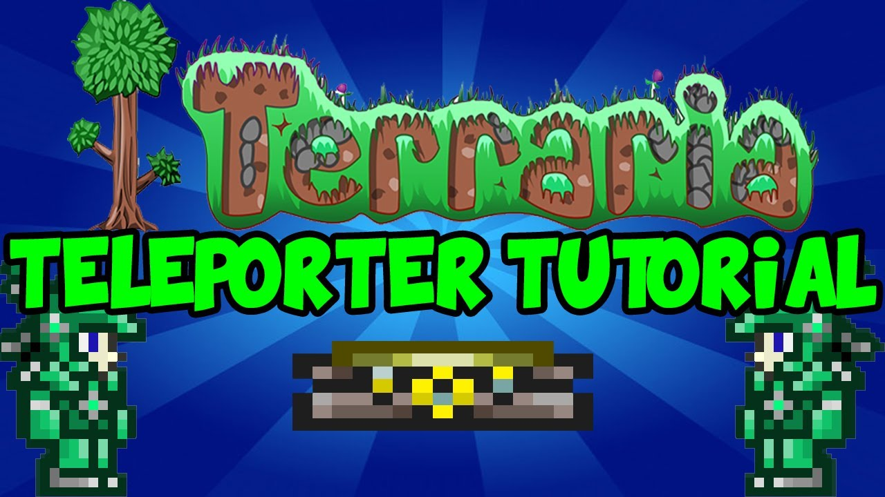 terraria 1 2 how to use the teleporter youtube rh youtube com Terraria Teleport Mod Good Terraria House