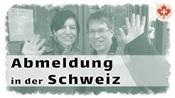 Abmeldung in der Schweiz! Unterschriftenbeglaubigung für die PK und Abmeldung bei der Gemeinde