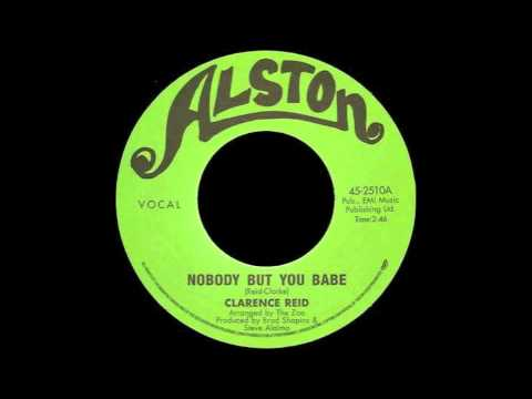 CLARENCE REID - Nobody But You Babe