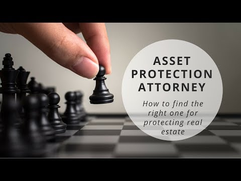 How to Find a Real Estate Asset Protection Attorney