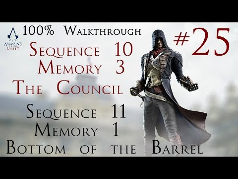 Assassin's Creed Unity - 100% Walkthrough Part 25 - Sequence 10 Memory 3/Sequence 11 memory 1