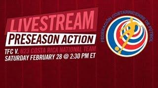 Toronto FC vs. Costa Rica U23