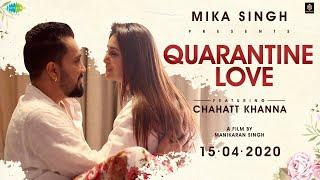 Quarantine Love   Mika Singh feat. Chahatt Khanna   Music&Sound   Sa Re Ga Ma   Cover Song Medley