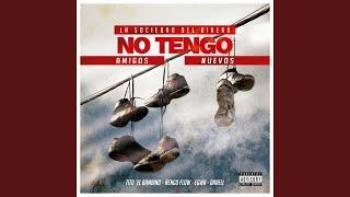 vuclip No Tengo Amigos Nuevos (feat. Egwa, Darell & Ñengo Flow)