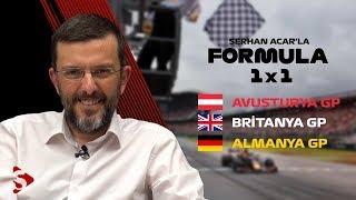 Almanya GP, Verstappen, Ferrari'nin Düşüşü, Avusturya-Britanya GP I Serhan Acar'la Formula 1x1