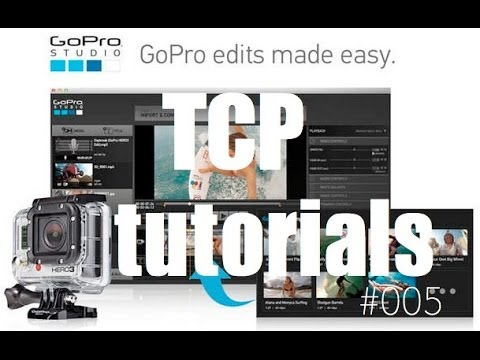 Tutorial GoPro Studio 2.0 - #005 Montaggio dalla A alla Z - YouTube