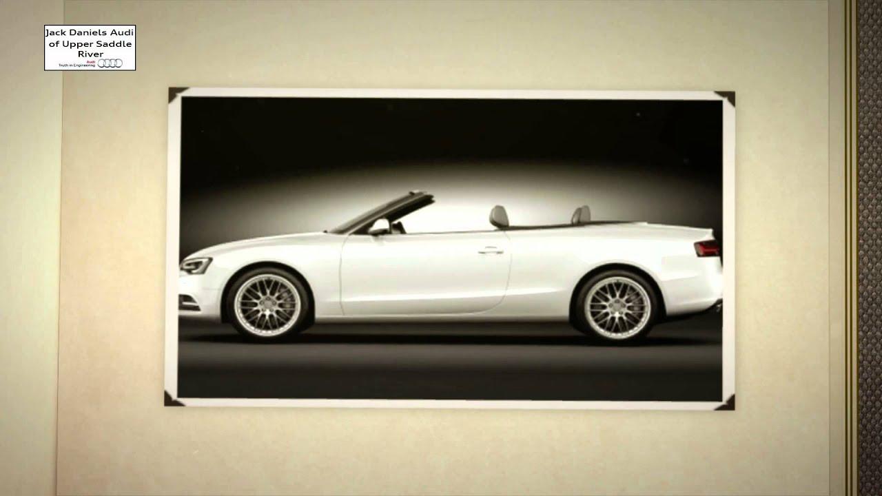 Audi A Virtual Test Drive Upper Saddle River Audi Jack - Jack daniels audi upper saddle river