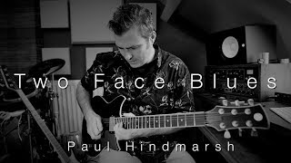 'Two Face Blues' | Line 6 Helix Family | Paul Hindmarsh