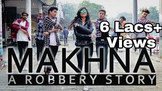 MAKHNA - YO YO HONEY SINGH | NEHA KAKKAR | SHORT DANCE FILM | A robbery Story | SORTOFANYTHING